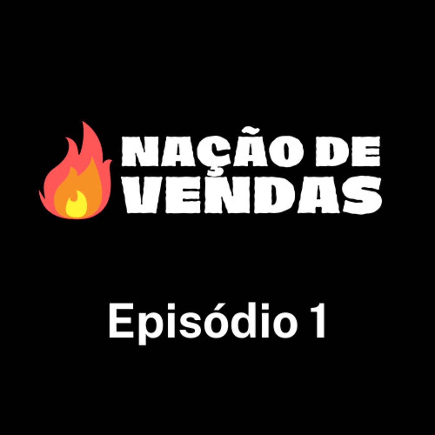 Mentoria Nação de Vendas com Diego Maia - EP 1