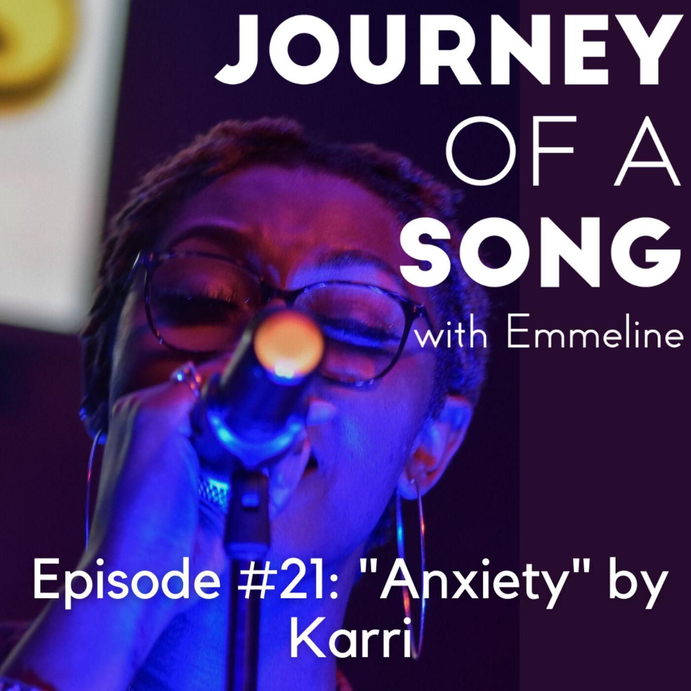 "Episode 21: ""Anxiety"" by Karri"