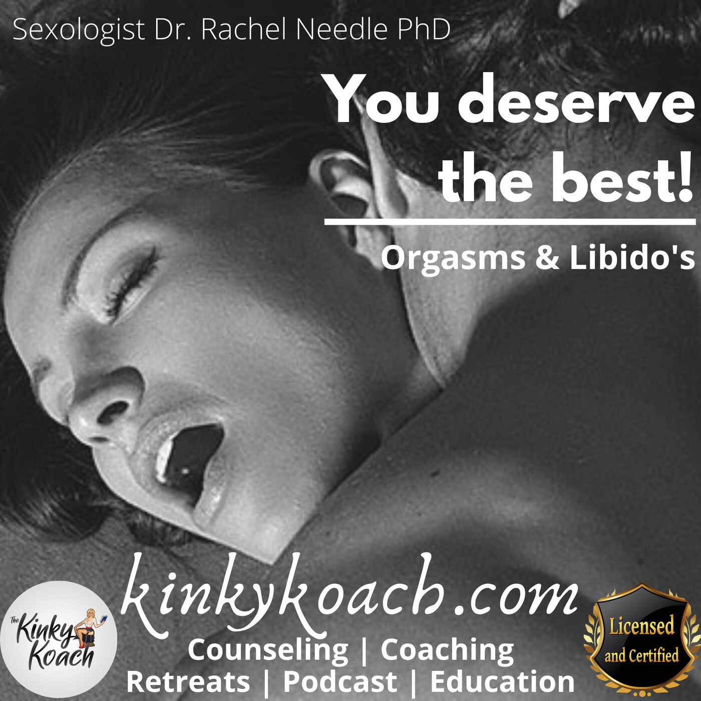 Orgasms and Libido: 'You deserve the best'
