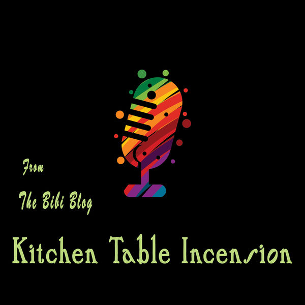 The Kitchen Table Incension Podcast Podcast Artwork Image
