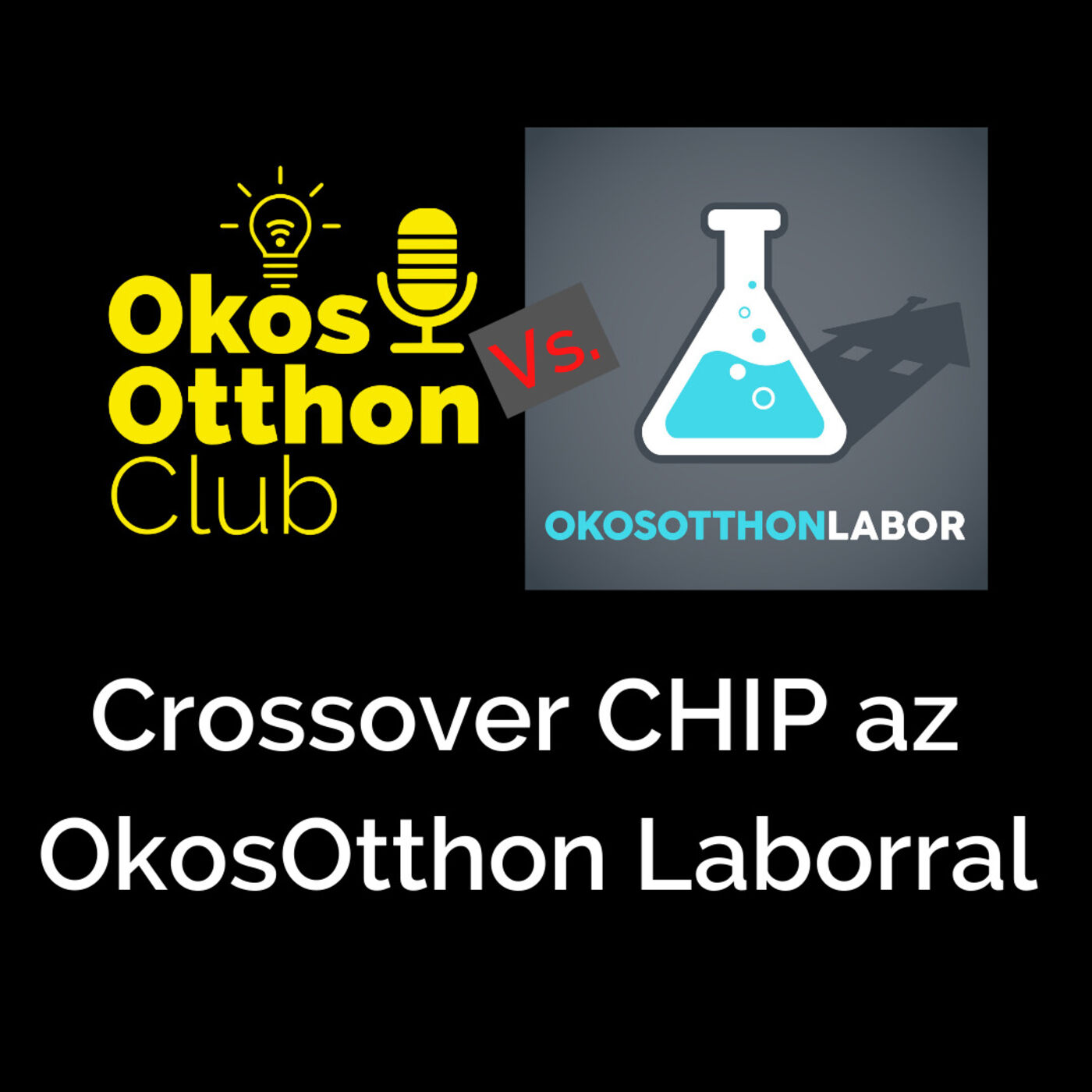 Crossover CHIP az Okos Otthon Laborral