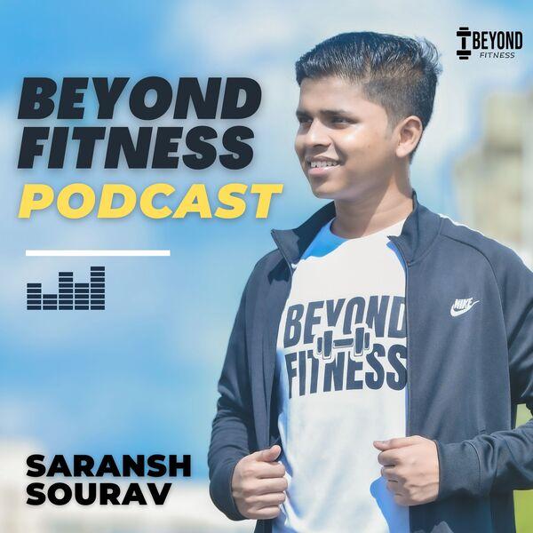 Beyond Fitness Podcast Podcast Artwork Image