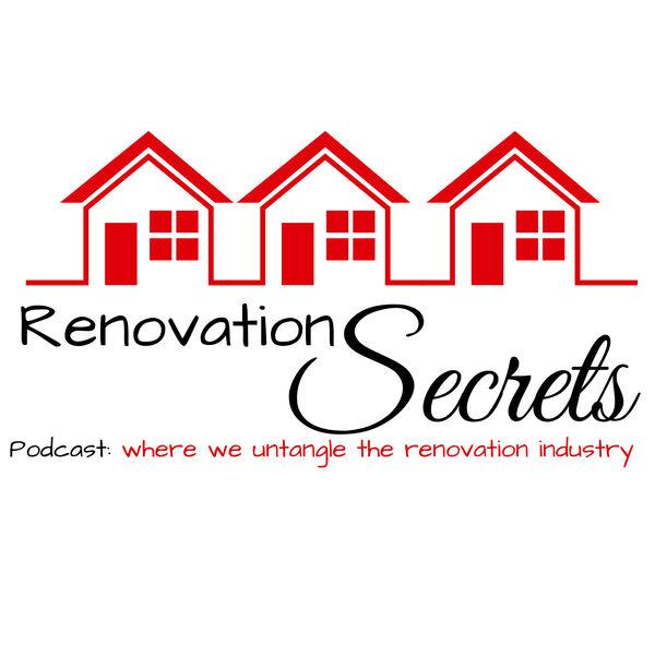 Renovation Secrets Podcast Artwork Image
