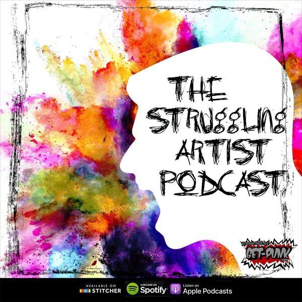 The Struggling Artist Podcast Podcast Artwork Image
