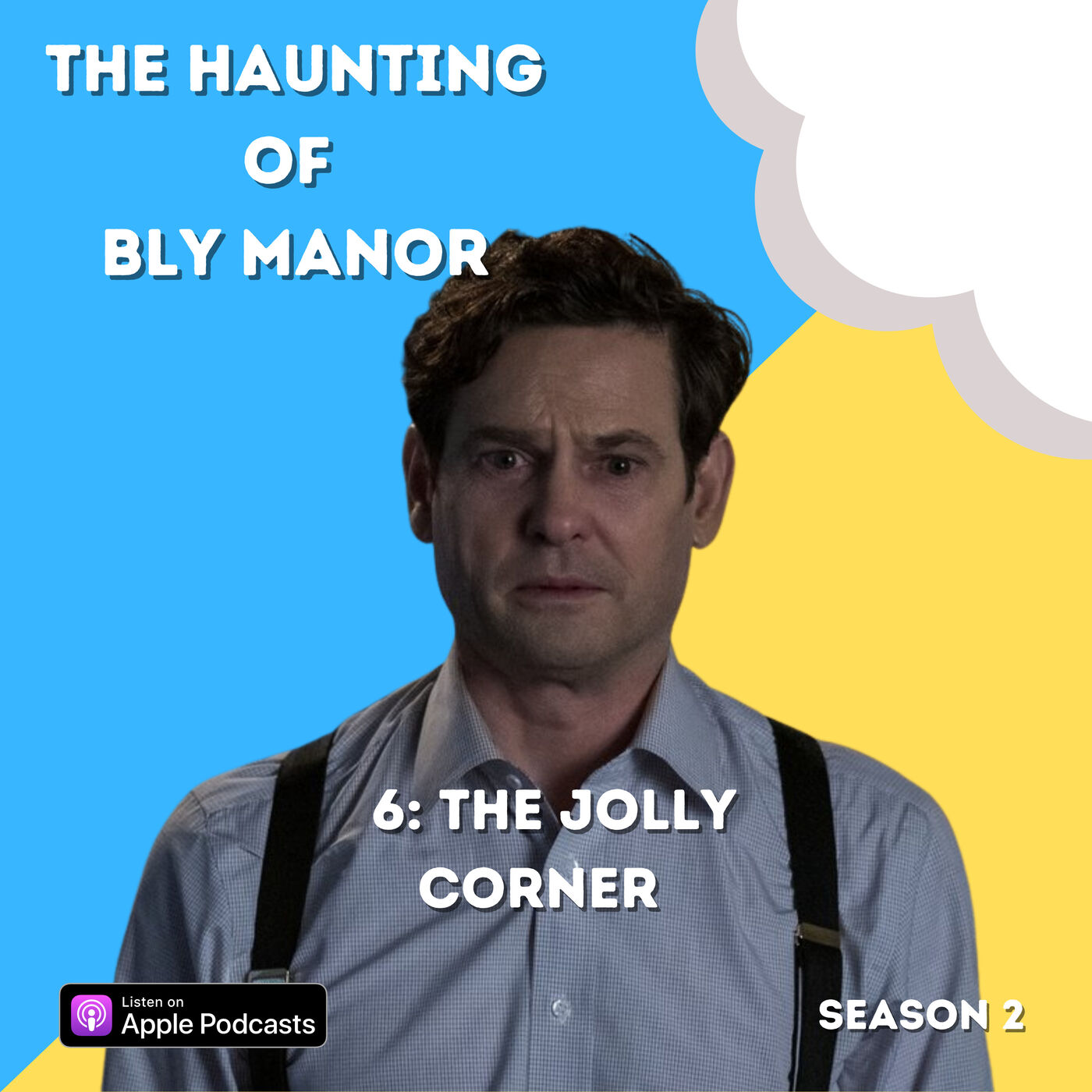 The Haunting of Bly Manor 6: The Jolly Corner
