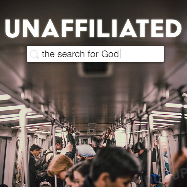 Unaffiliated: The Search for Meaning Podcast Artwork Image