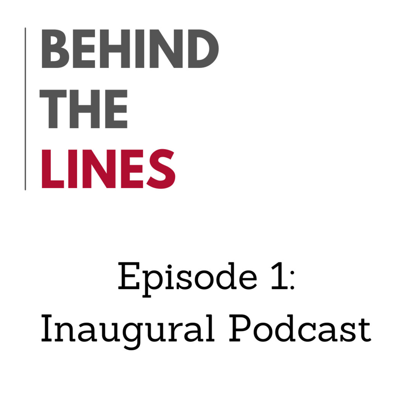 Episode 1: Inaugural Podcast