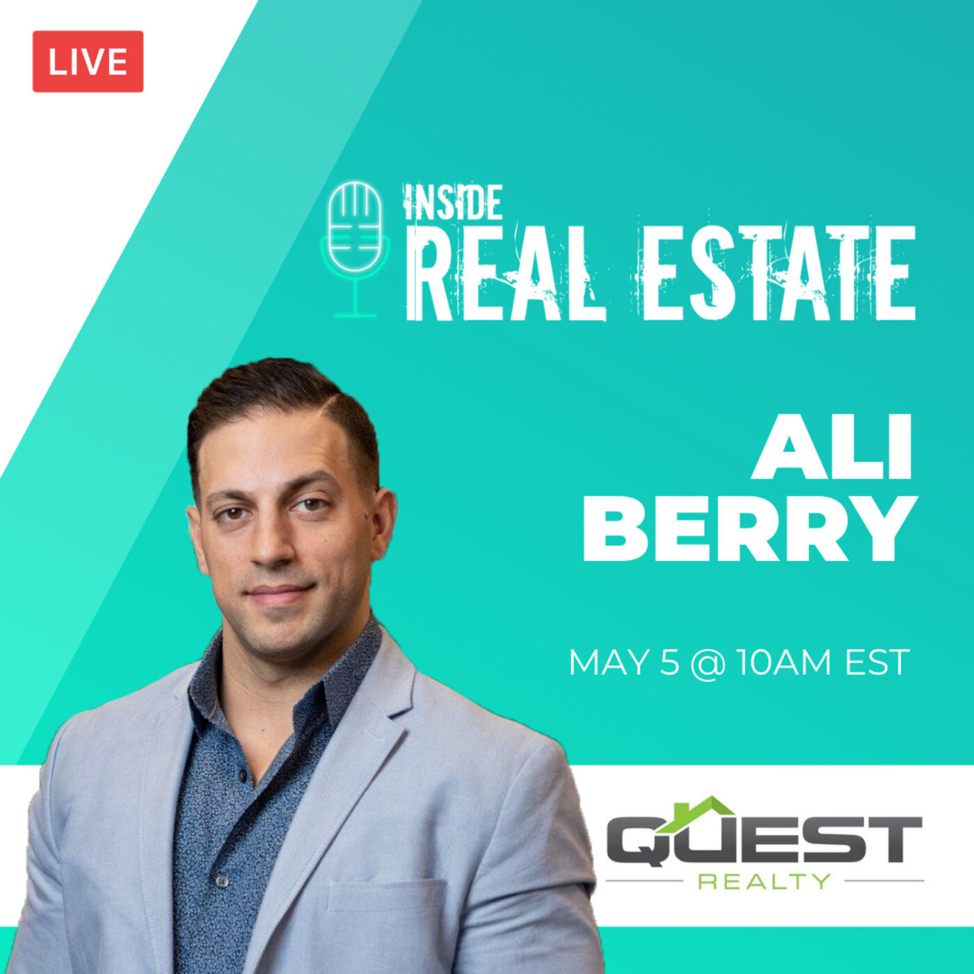Ali Berry, Quest Realty - Being a Successful Agent, Client Experience and More