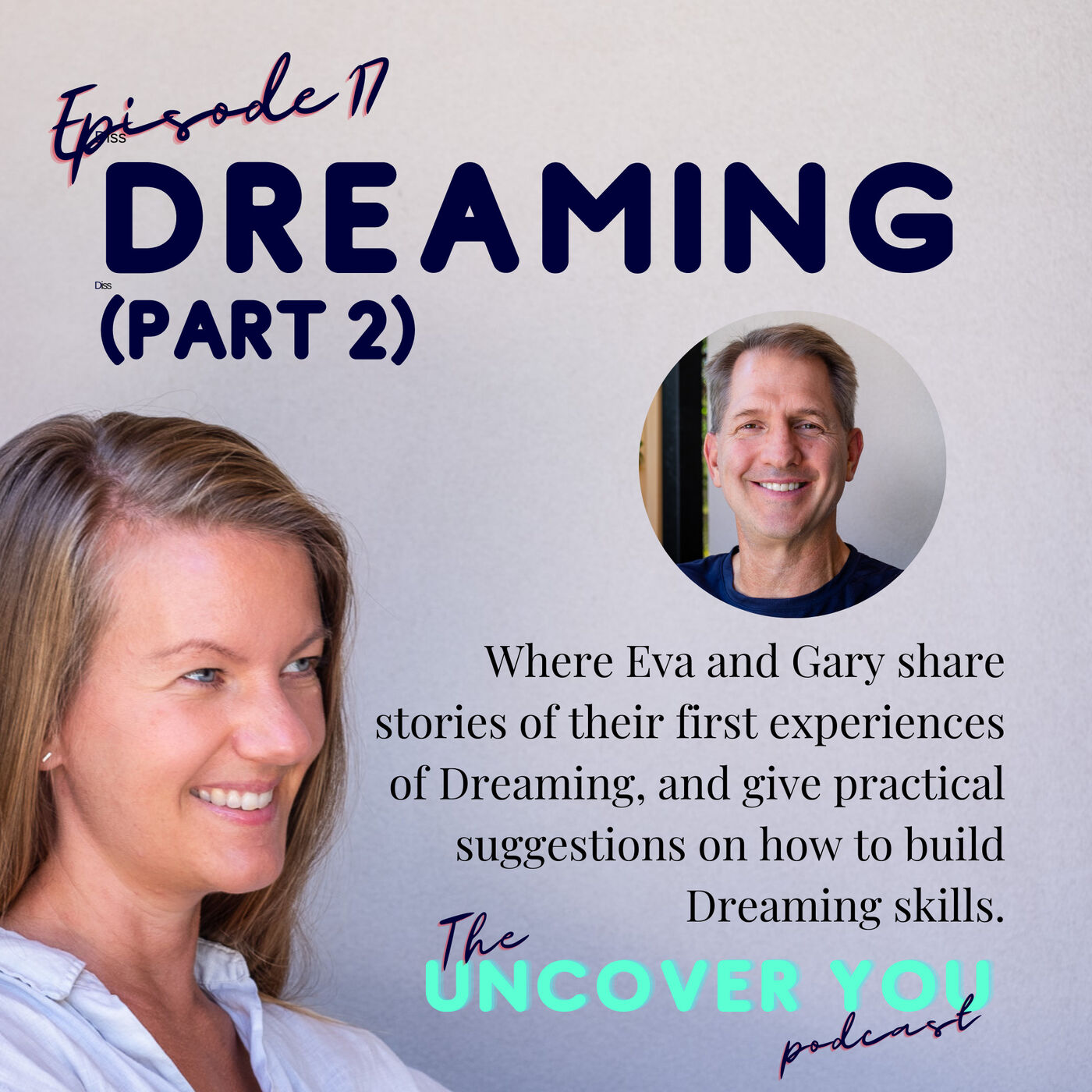 Ep 17: Ways to practice Dreaming