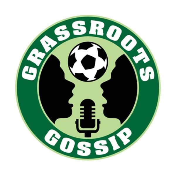 Grassroots Gossip Podcast Podcast Artwork Image