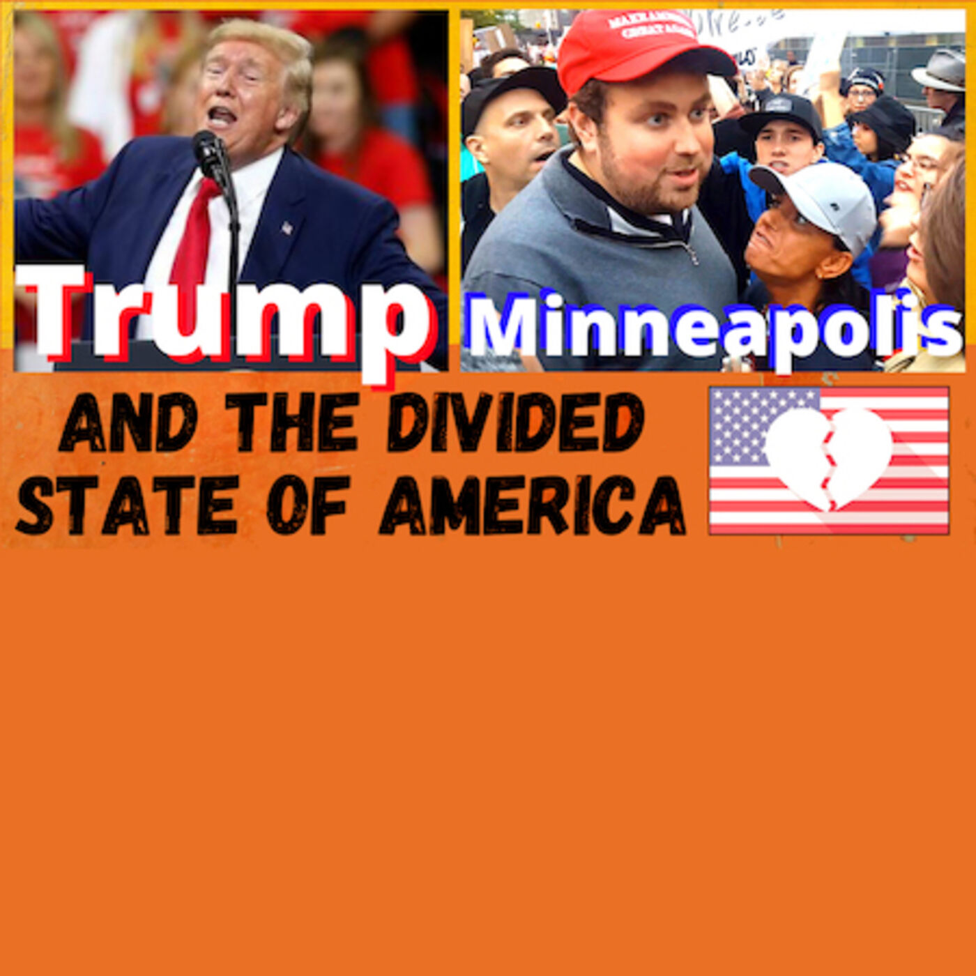 """""""Trump, Minneapolis, and the Divided State of America"""" - Independent journalist & filmmaker Brandon Ferdig talks about his latest documentary"""