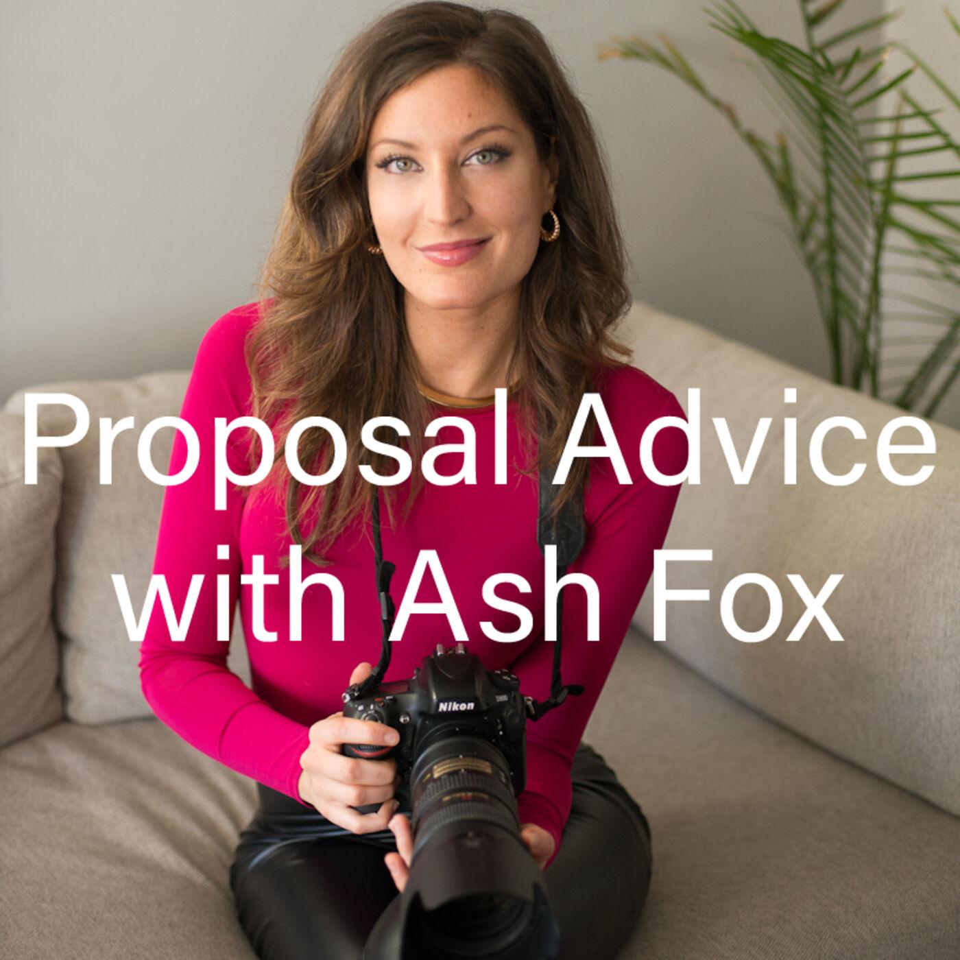Proposal Advice with Ash Fox