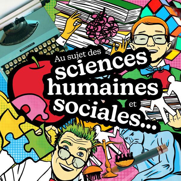 Au sujet des sciences humaines et sociales… Podcast Artwork Image
