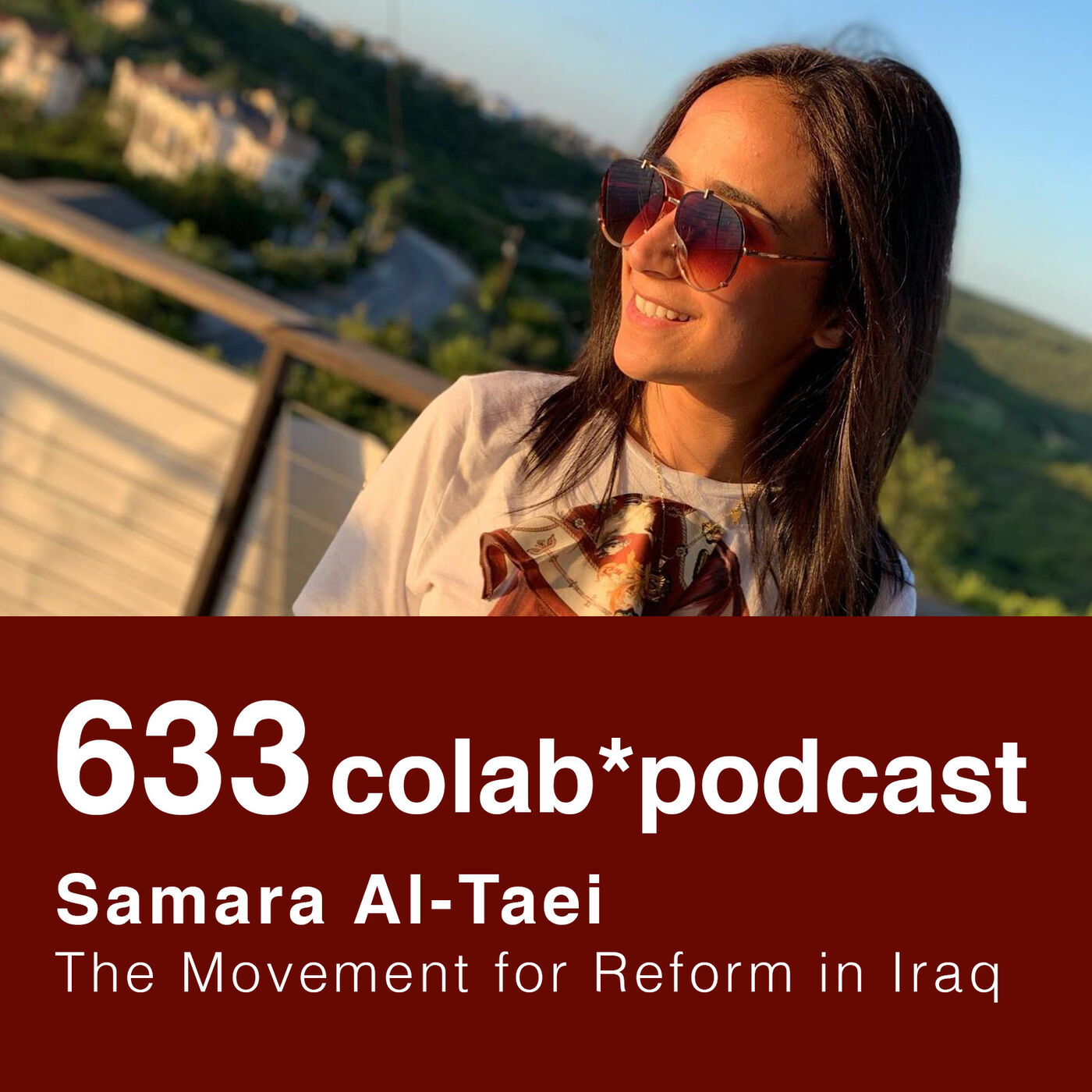 633CoLab 004 | Samara Altaie: The Movement for Reform in Iraq