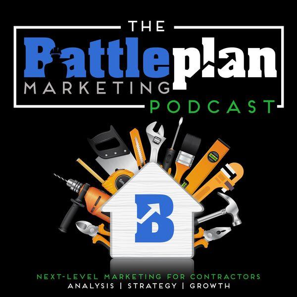 The Battle Plan Marketing Podcast Podcast Artwork Image