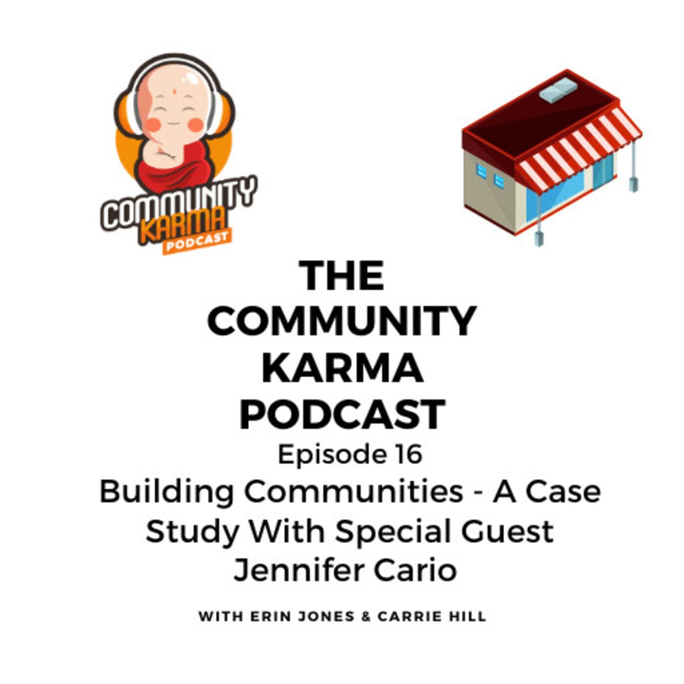 Episode 16: Building Communities - A Case Study with Jennifer Cario