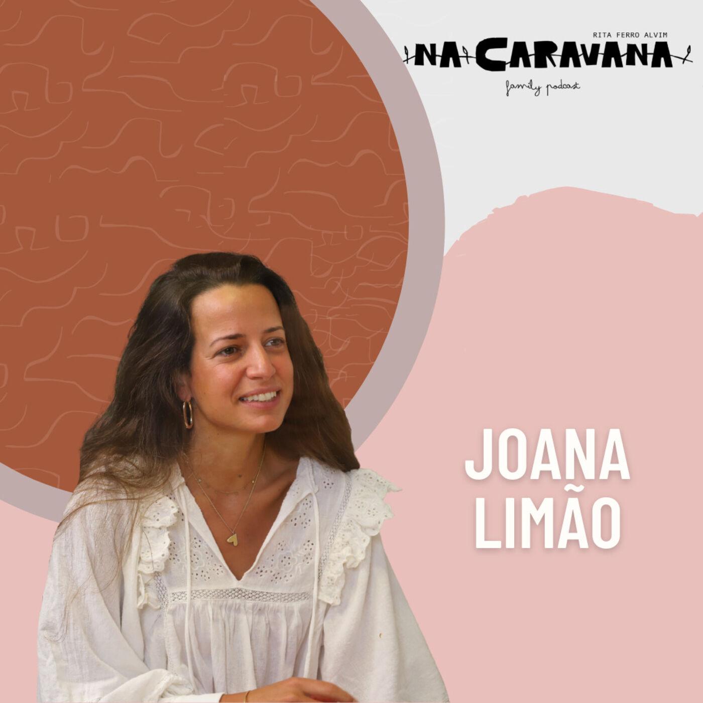 N'A Caravana com Joana Limão #93 Apagar a infância, fase de lata e família na cozinha