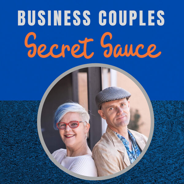 Business Couples Secret Sauce Podcast Artwork Image