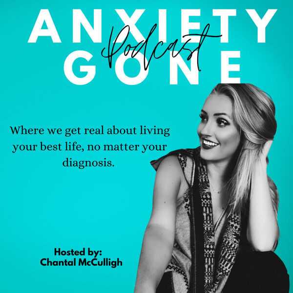 Anxiety Gone Podcast Podcast Artwork Image