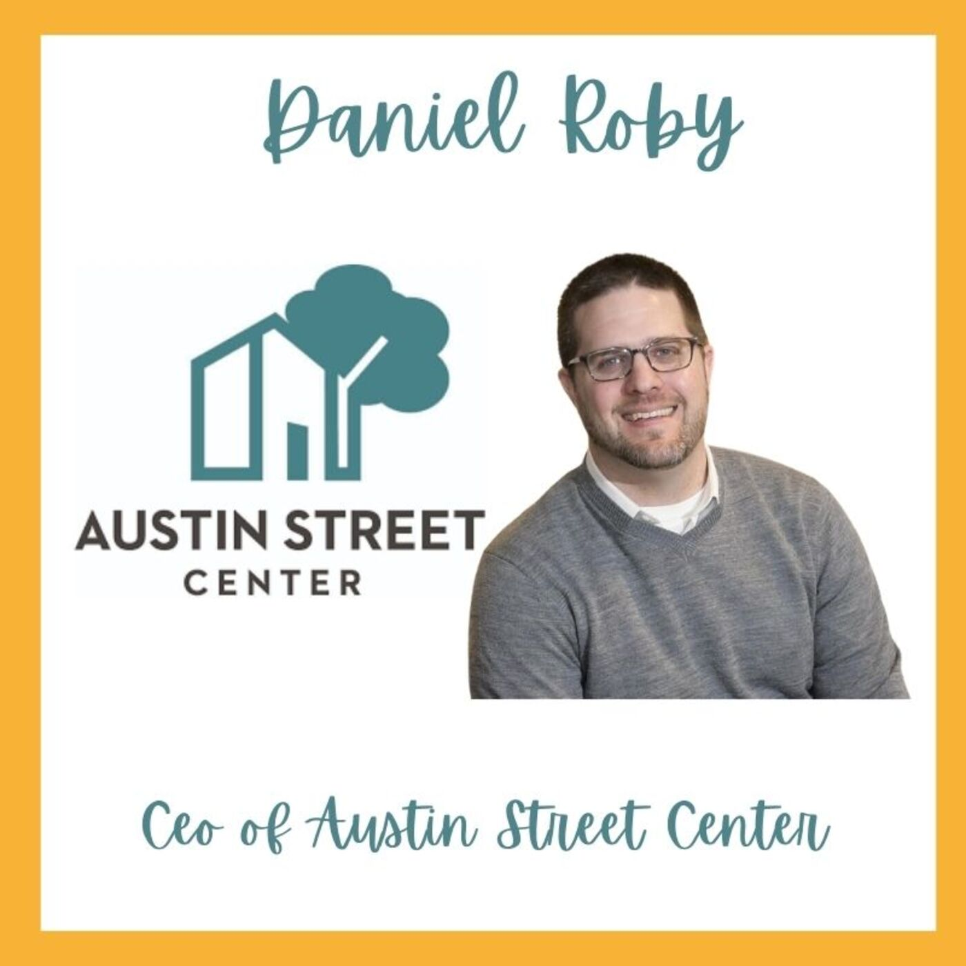 A Colorful Conversation with Daniel Roby of Austin Street Center