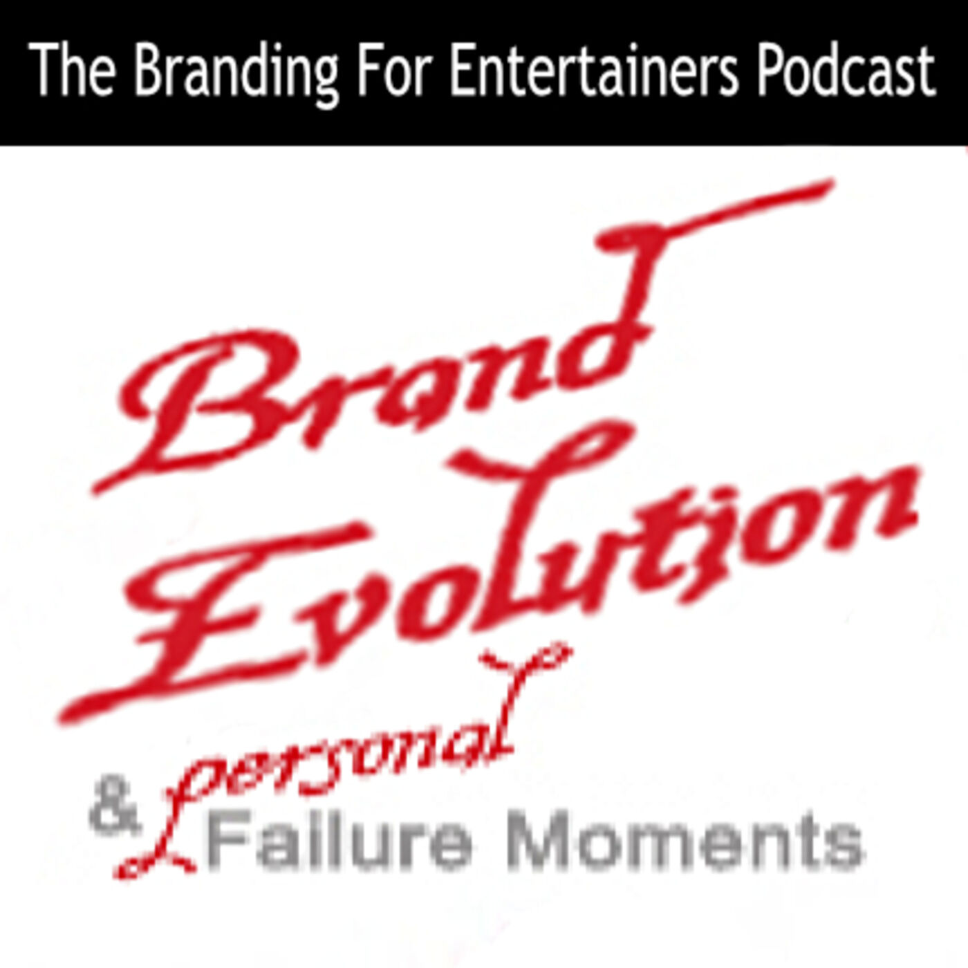 BFE EP02: Brand Evolution & Failure Moments (Part 2 of 3)