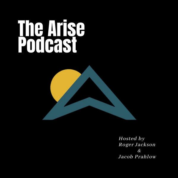 The Arise Podcast Podcast Artwork Image