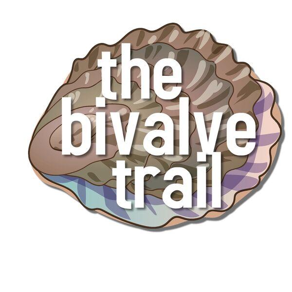 The Bivalve Trail Podcast Artwork Image