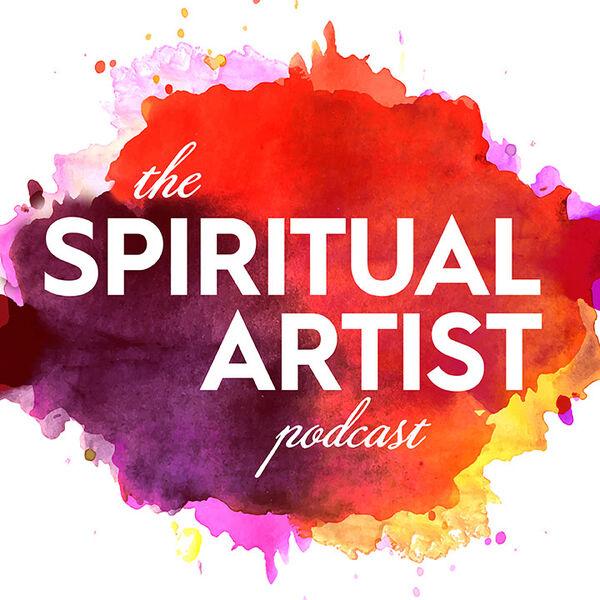 The Spiritual Artist Podcast Podcast Artwork Image