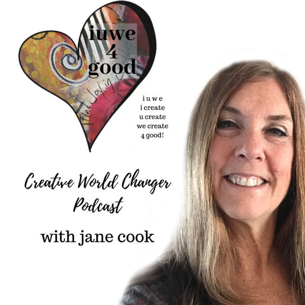 iuwe4good Creative World Changers Podcast Artwork Image