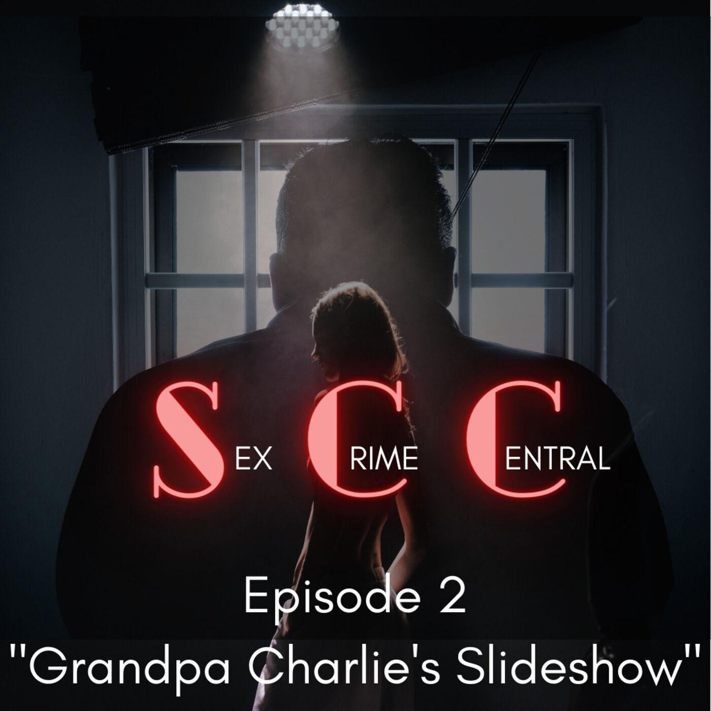 Grandpa Charlie's Slideshow