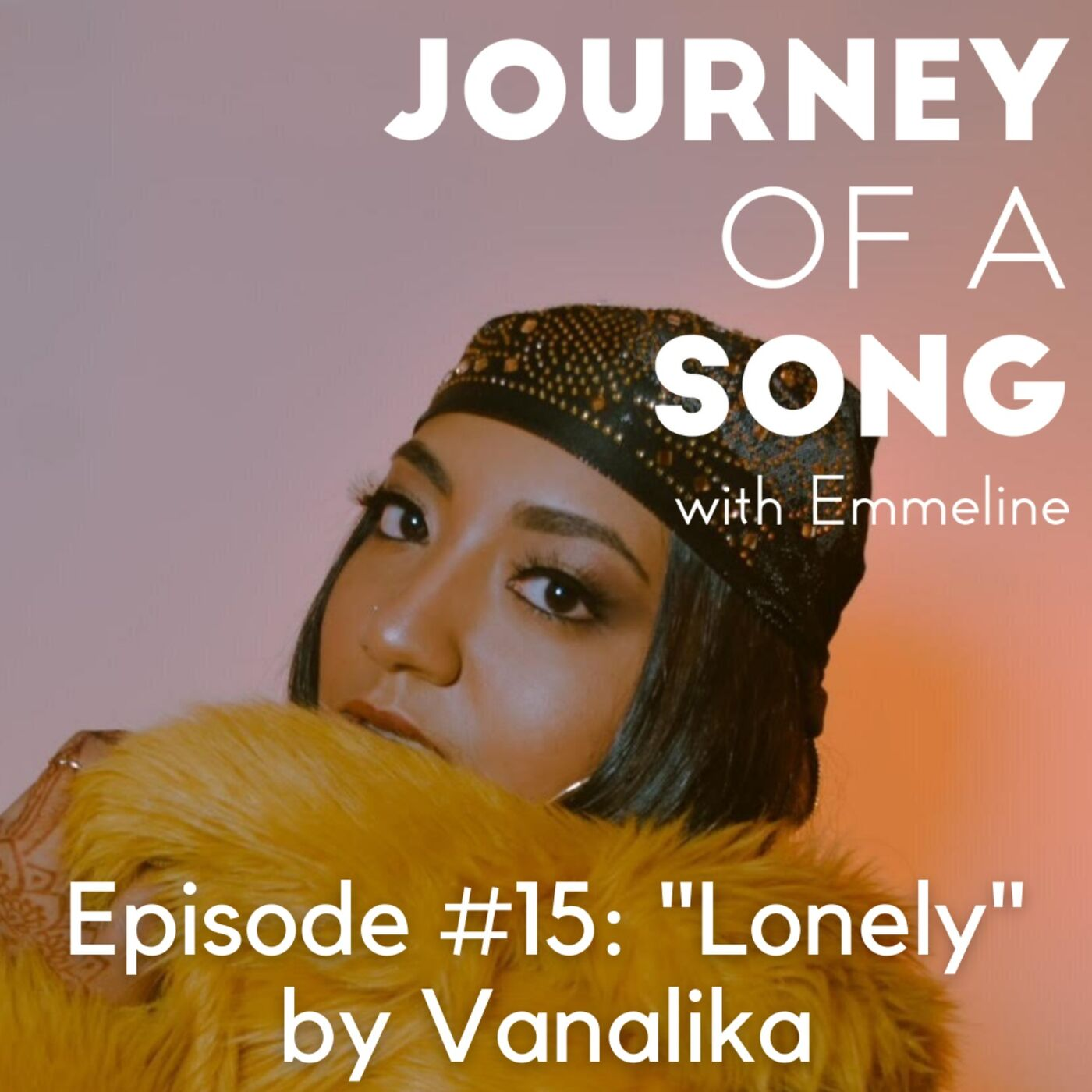 """Episode 15: """"Lonely"""" by Vanalika"""