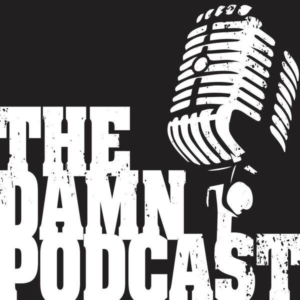 The DAMN Podcast Podcast Artwork Image