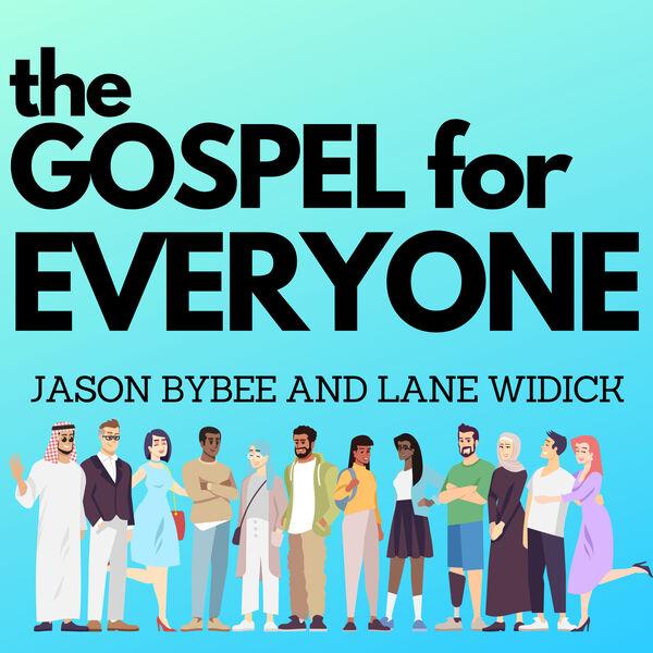 The Gospel for Everyone Podcast Artwork Image