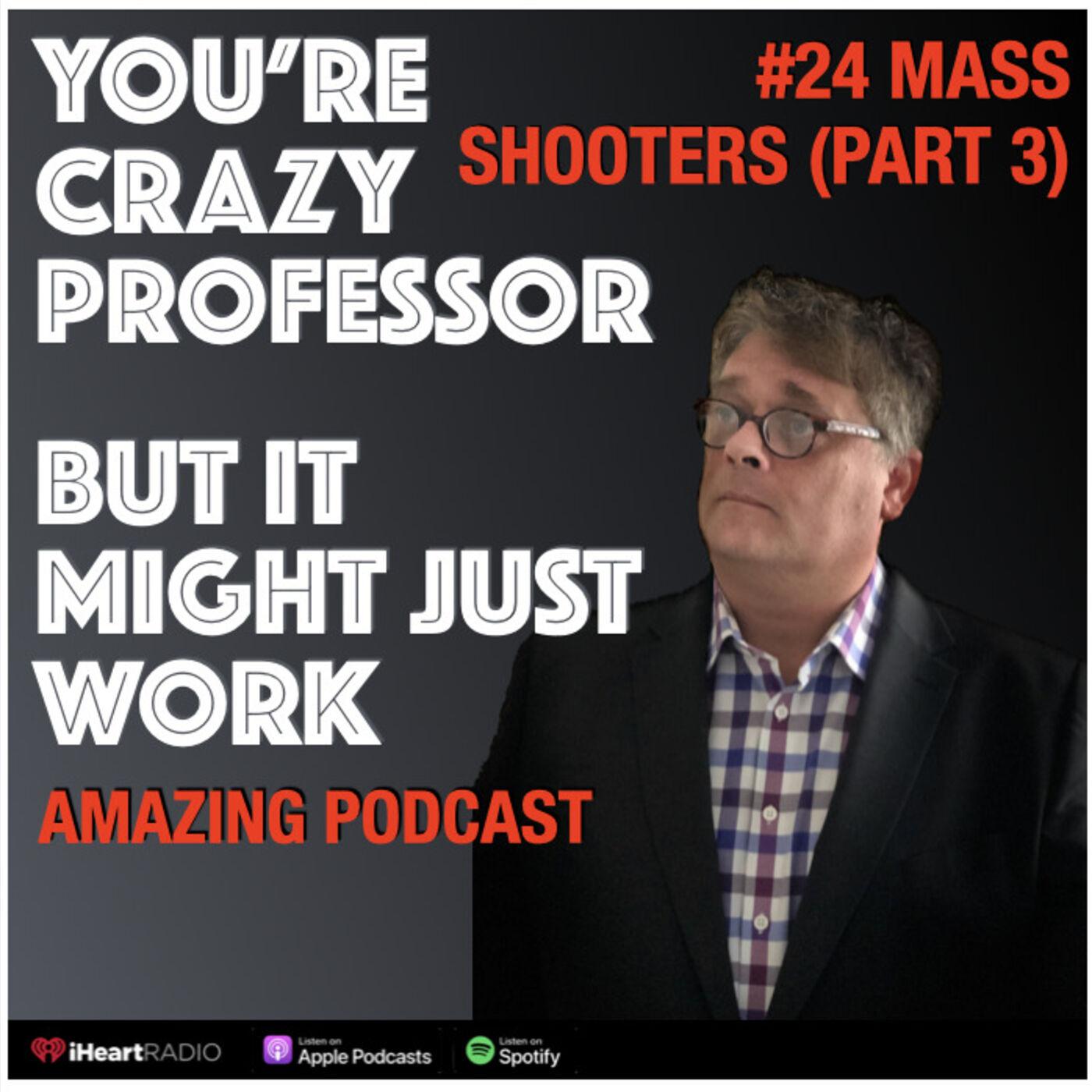 Understanding Mass Shooters (Part 3 Derrick Bird)