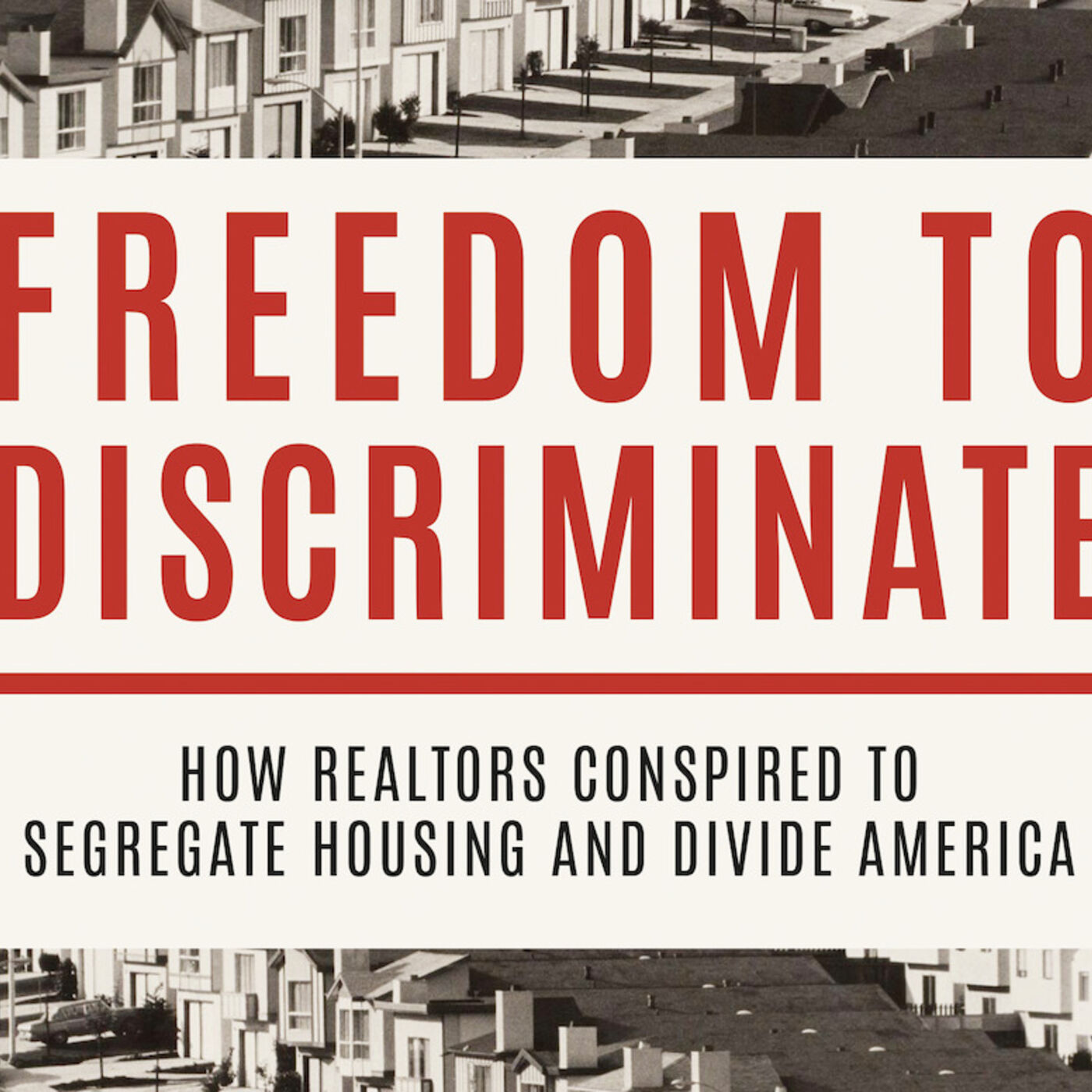 Episode 53: Freedom to Discriminate (in US housing) with guest Gene Slater