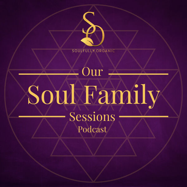 Soul Family Sessions Podcast Artwork Image