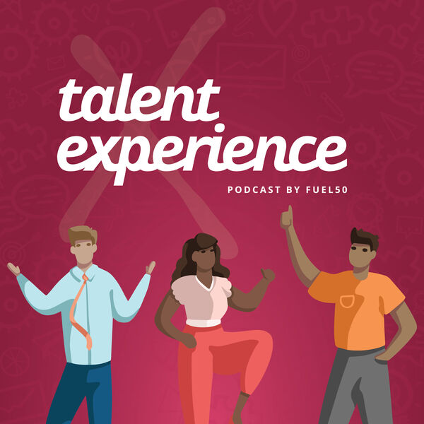 Talent Experience Podcast Podcast Artwork Image