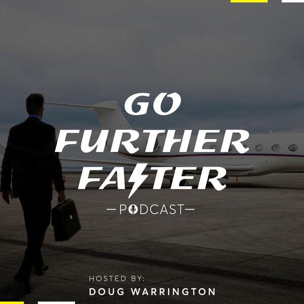 Go Further Faster Podcast Artwork Image