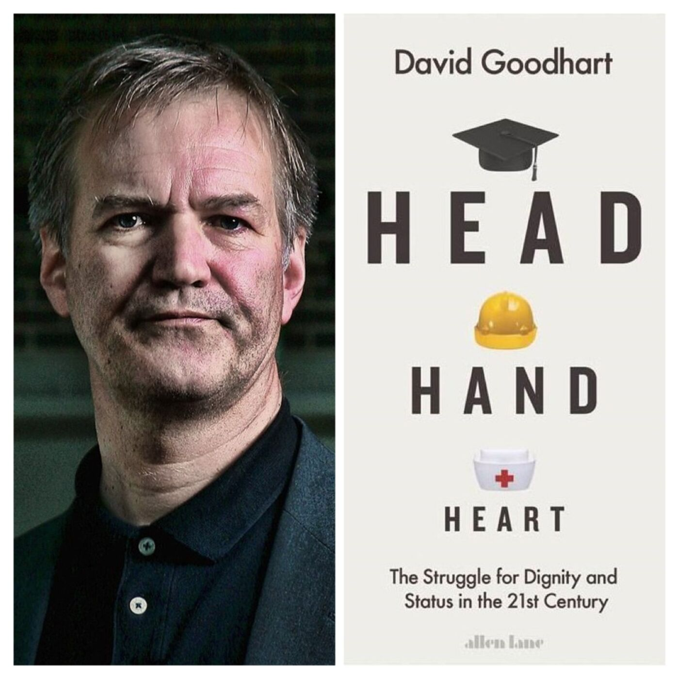 David Goodhart on Head, Hand and Heart and the Road to Somewhere
