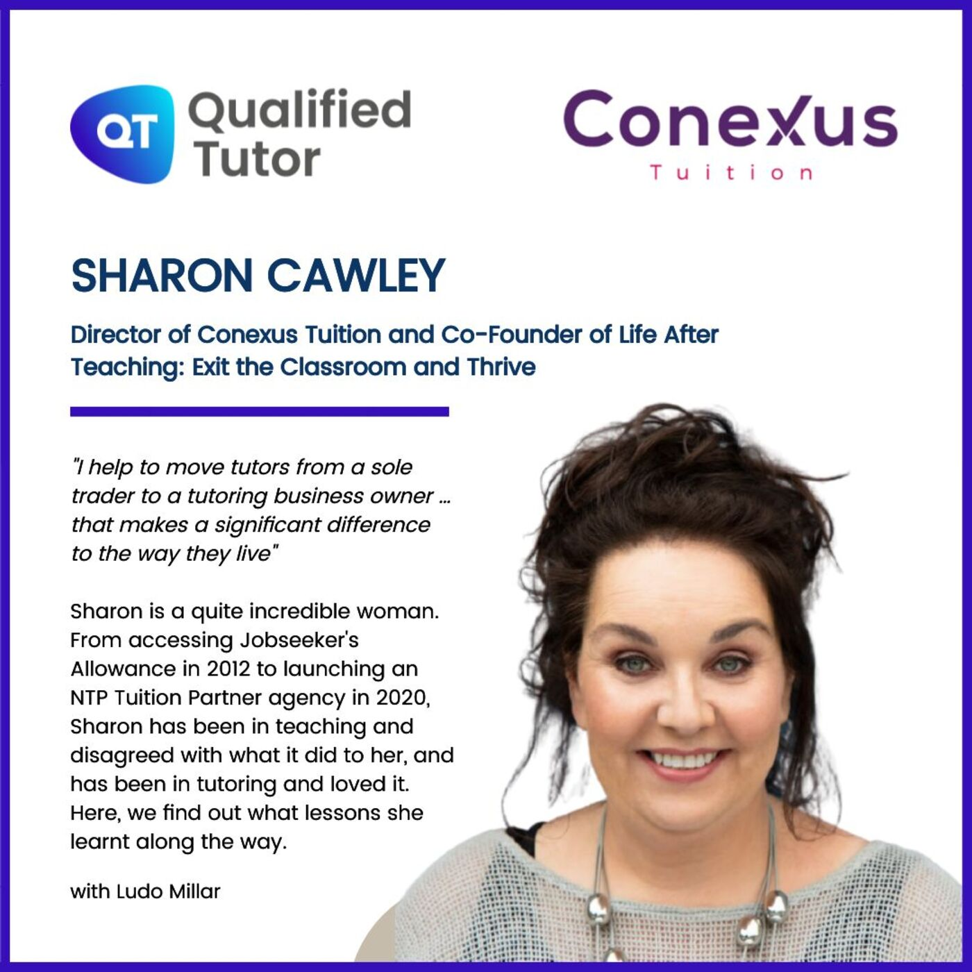 What It Really Means to Move from Teaching to Tutoring, and What Tutors Need to Know about the National Tutoring Programme: In Conversation with Sharon Cawley