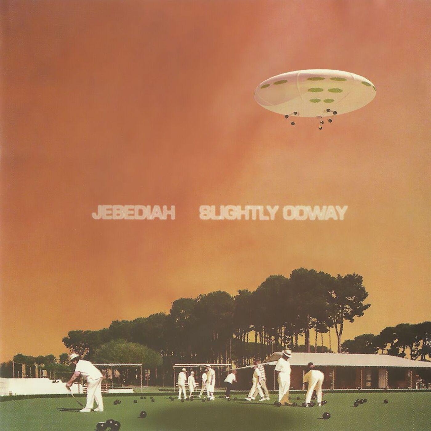 Jebediah - Slightly Odway