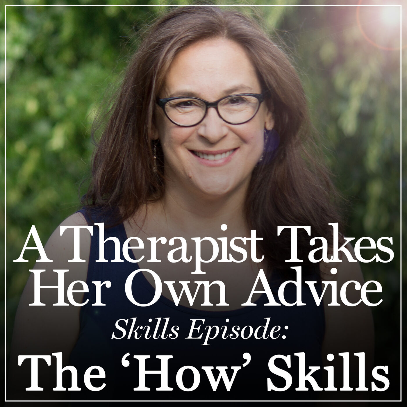 Demystifying Mindfulness: The How Skills