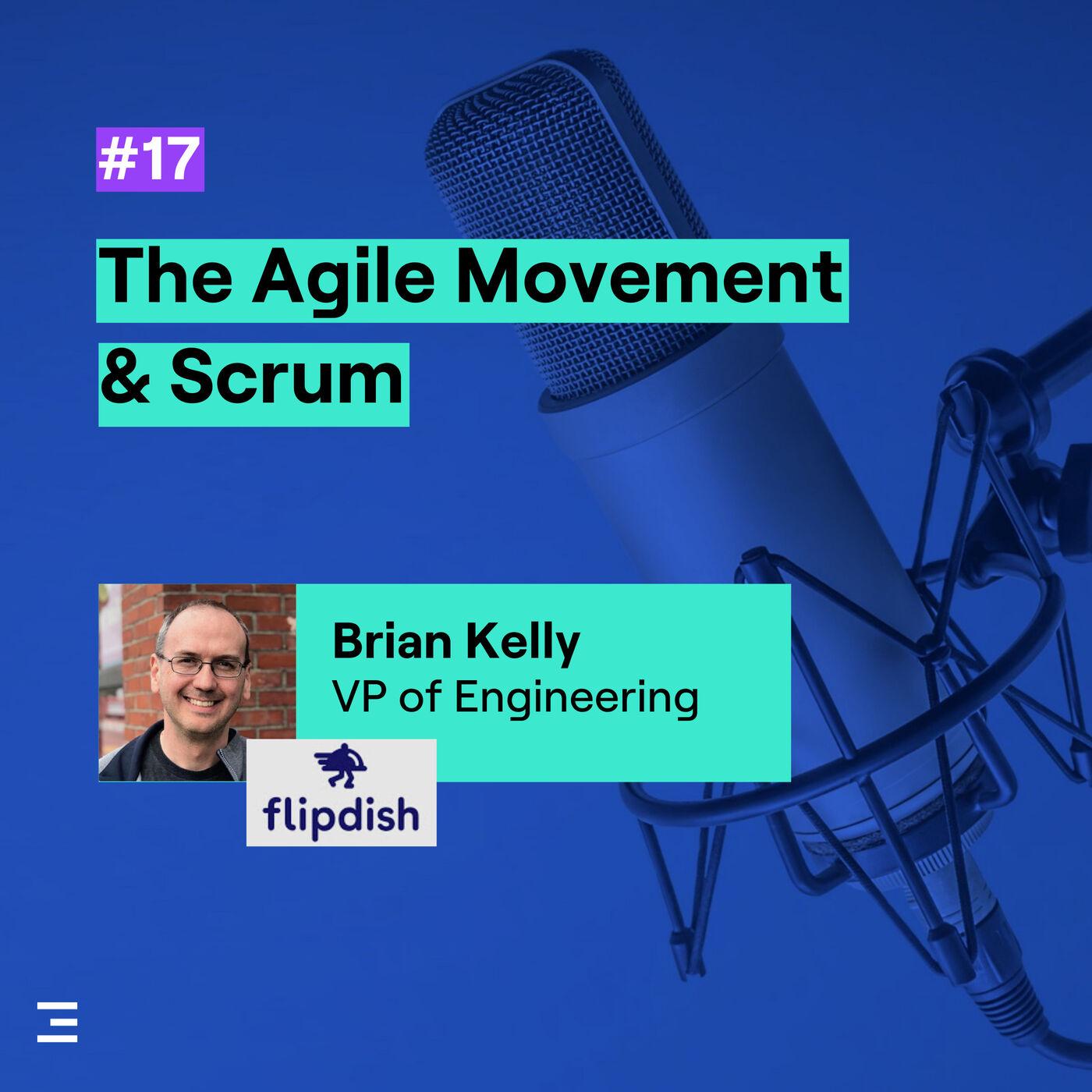 17. The Agile Movement & Scrum