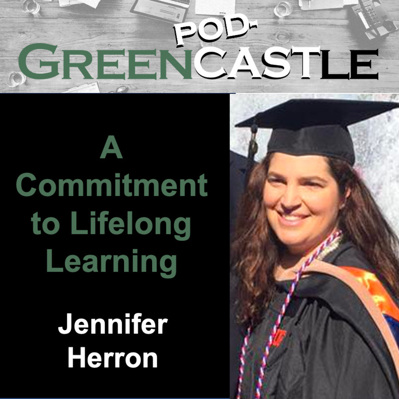 Greencastle Podcast Episode #23: A Commitment to Lifelong Learning with Jennifer Herron