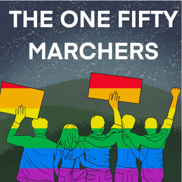 The One Fifty Marchers Podcast Artwork Image