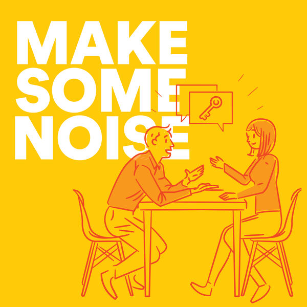 Make Some Noise Podcast Artwork Image
