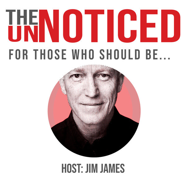 The UnNoticed Entrepreneur - how to overcome being overlooked. Podcast Artwork Image