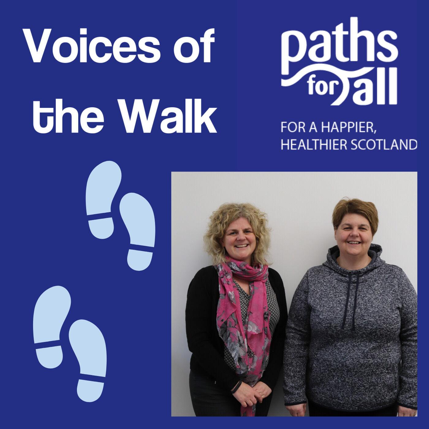 Senga McLeod and Heather Macleod: Coordinating Health Walks for 25 years