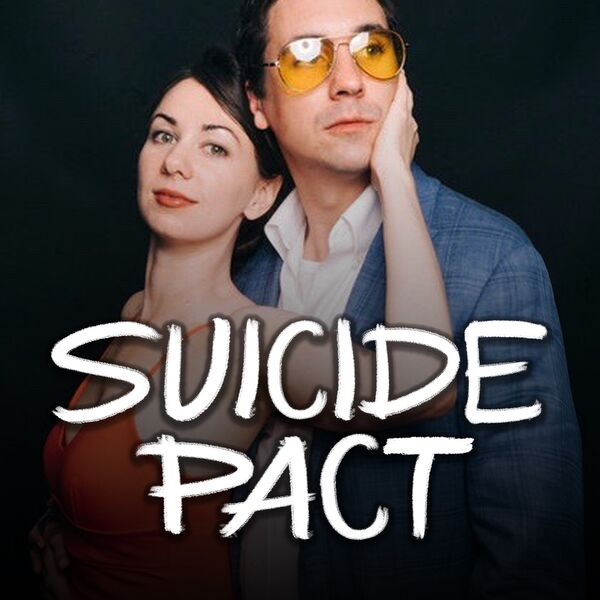 Suicide Pact Podcast Artwork Image
