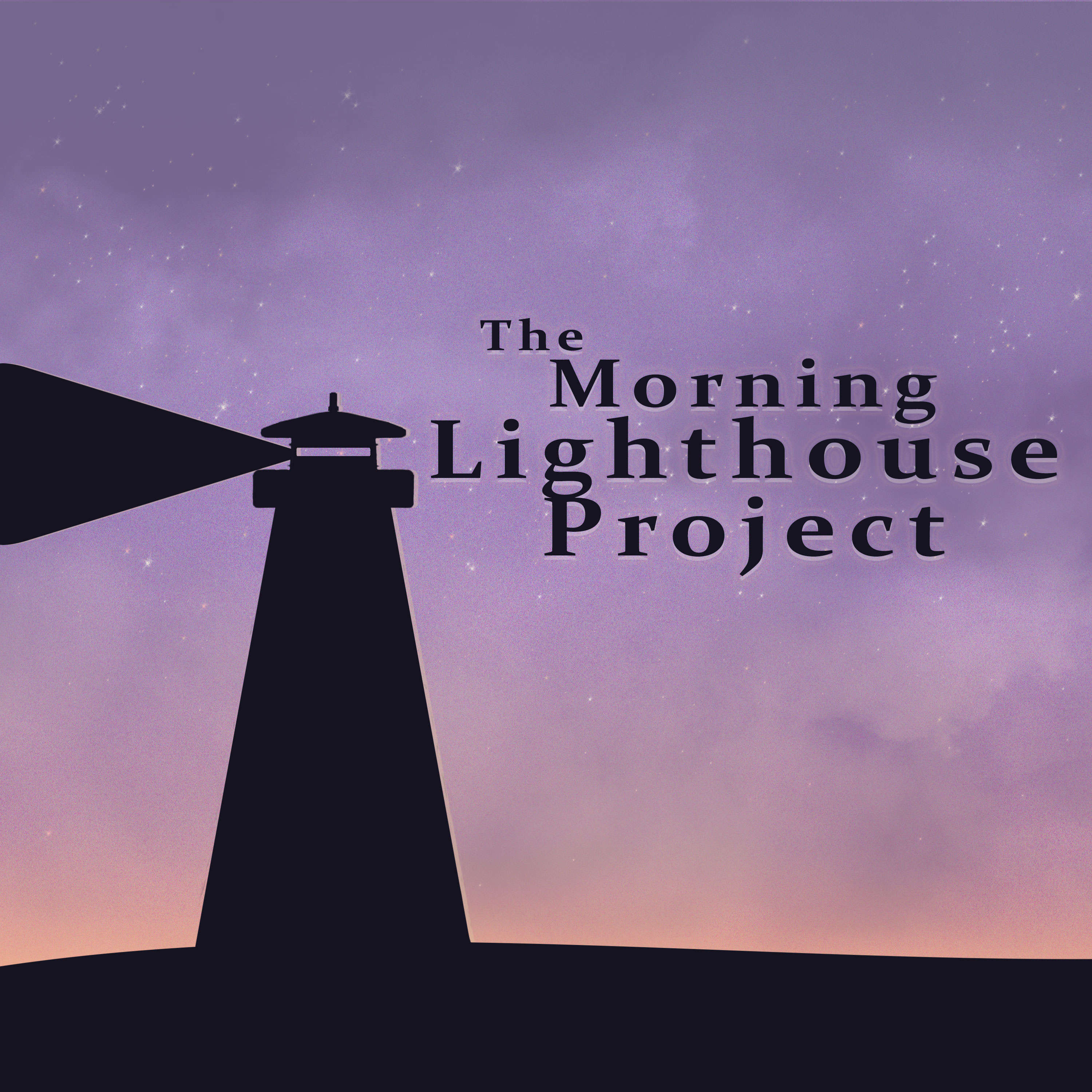 The Morning Lighthouse Project Listen Via Stitcher For